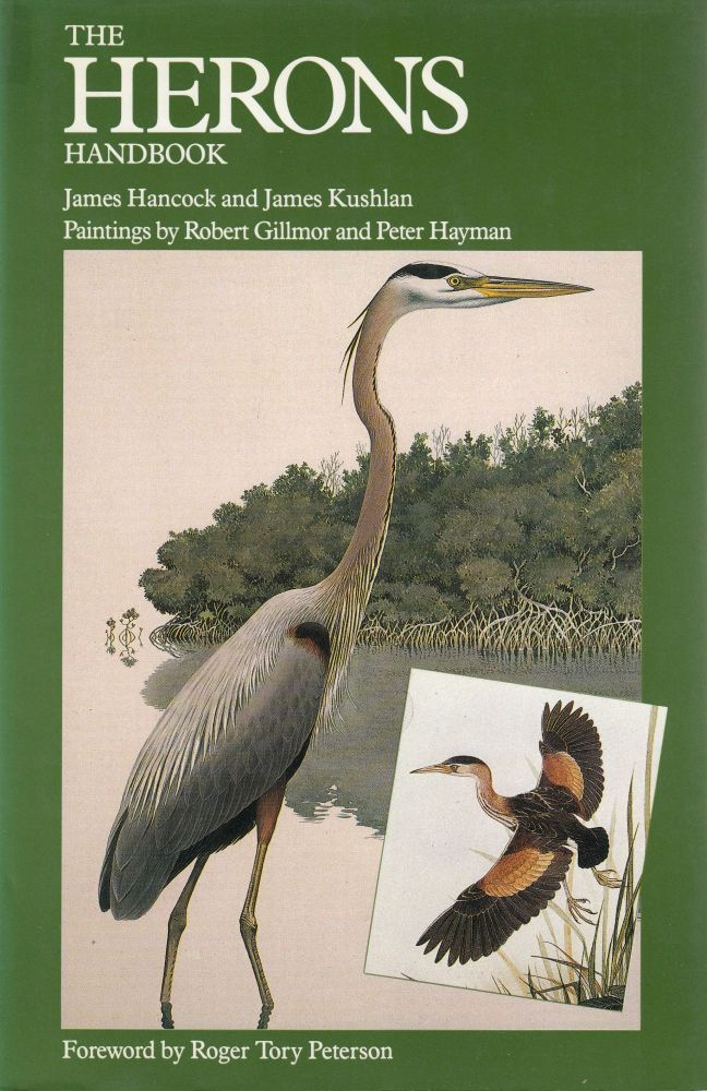 The Herons Handbook. James Kushlan James Hancock.