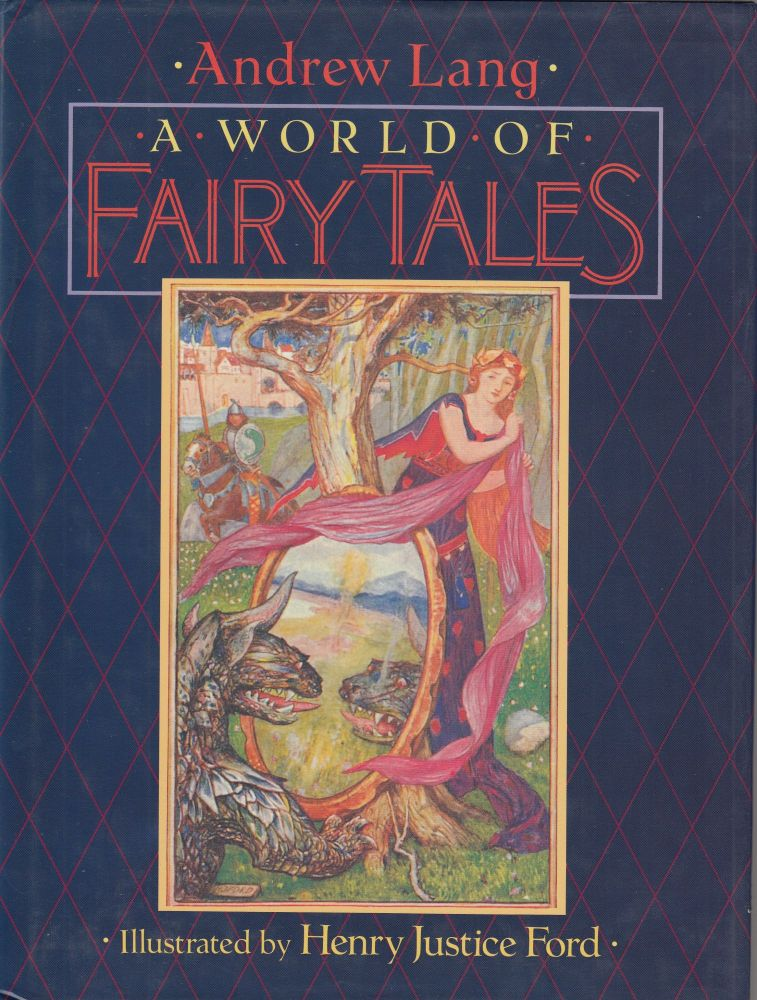 A World of Fairy Tales. Andrew Lang.