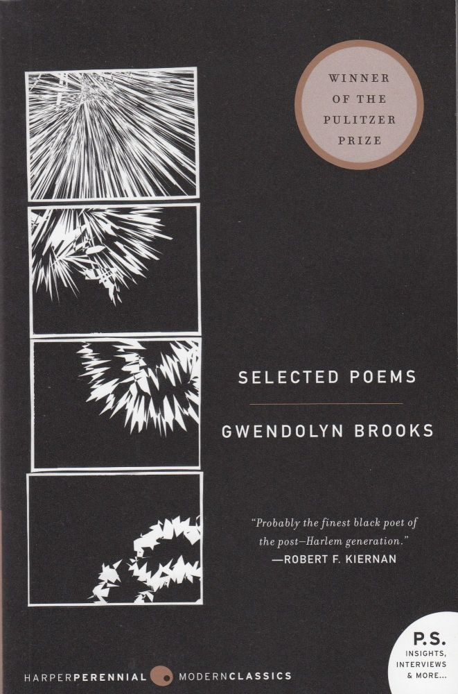 Selected Poems. Gwendolyn Brooks.