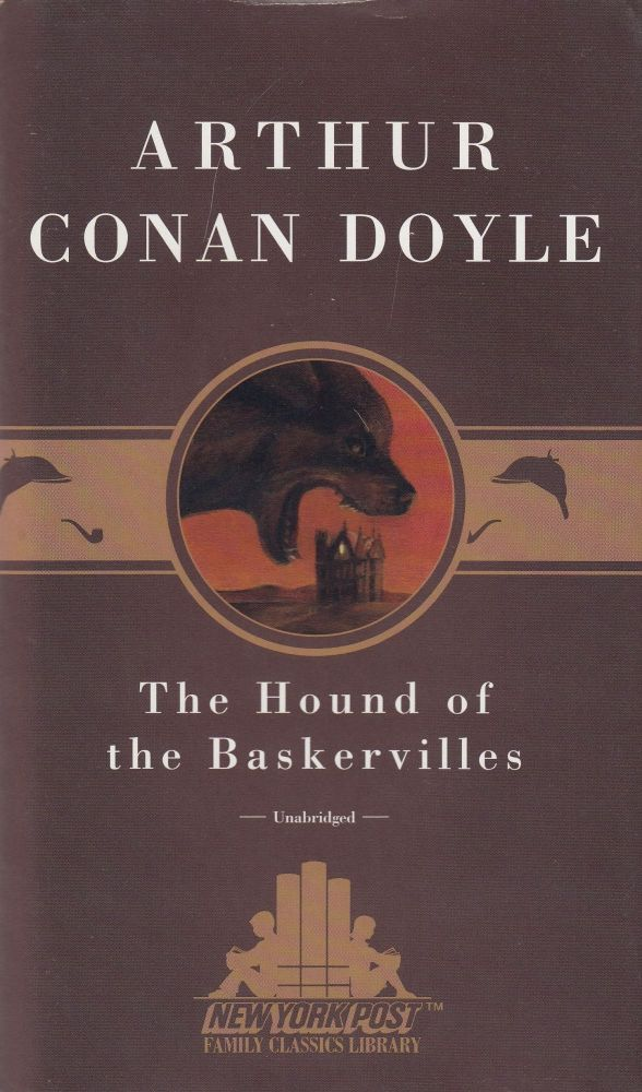The Hound of the Baskervilles (unabridged). Arthur Conan Doyle.