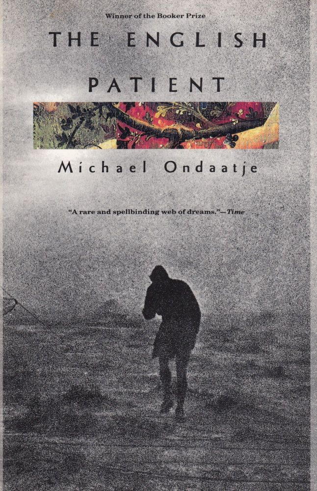 The English Patient. Michael Ondaatje.