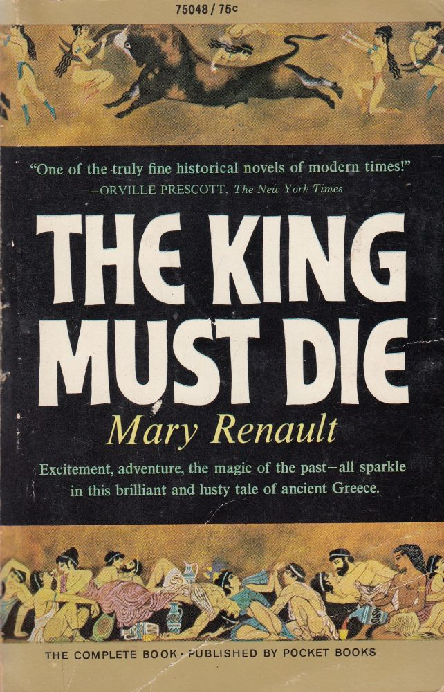 The King Must Die. Mary Renault.
