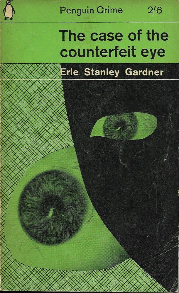 The Case of the Counterfeit Eye. Erle Stanley Gardner.