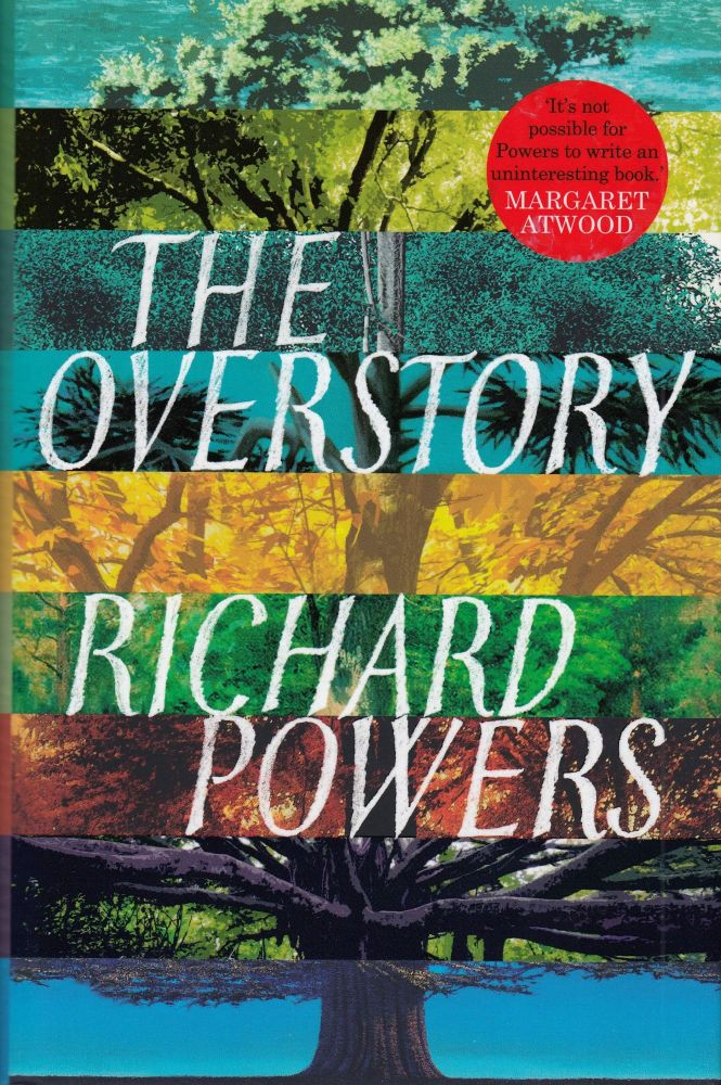 The Overstory. Richard Powers.
