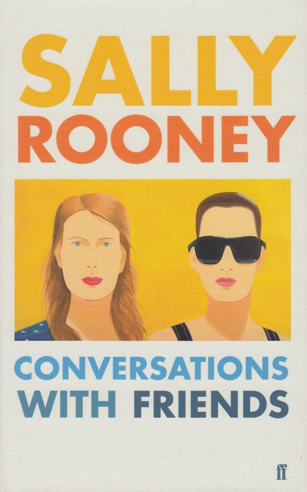 Conversations With Friends. Sally Rooney.