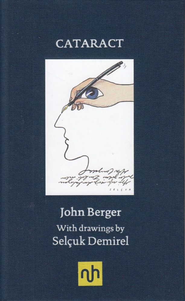 Cataract. John Berger.