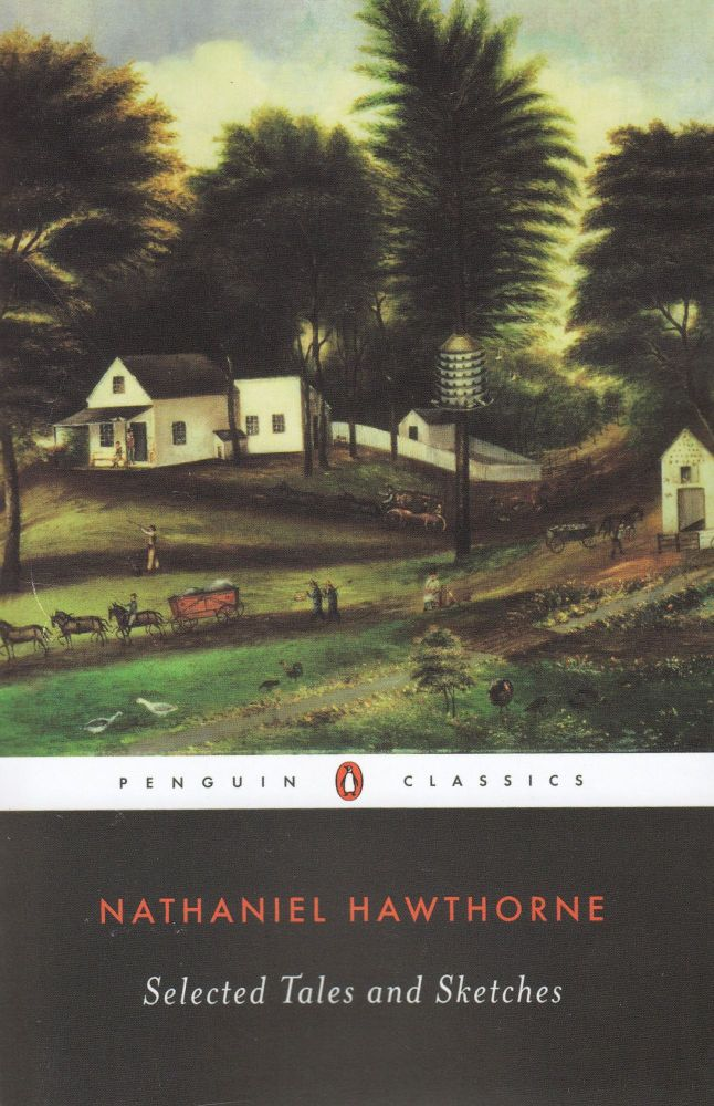 Selected Tales and Sketches. Nathaniel Hawthorne.
