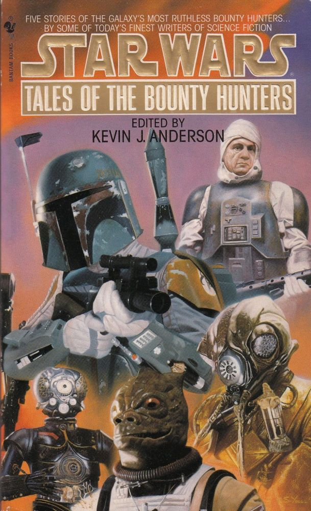 Star Wars: Tales of the Bounty Hunters. Kevin J. Anderson.