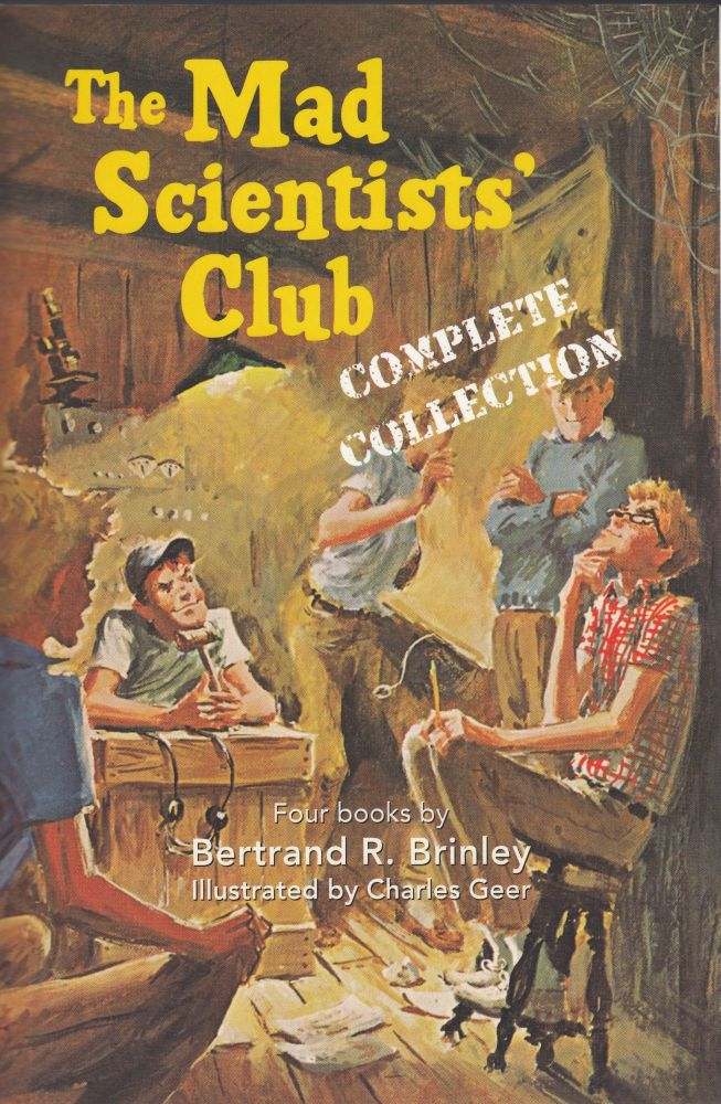 The Mad Scientist's Club (Complete Collection). Bertrand R. Brinley.