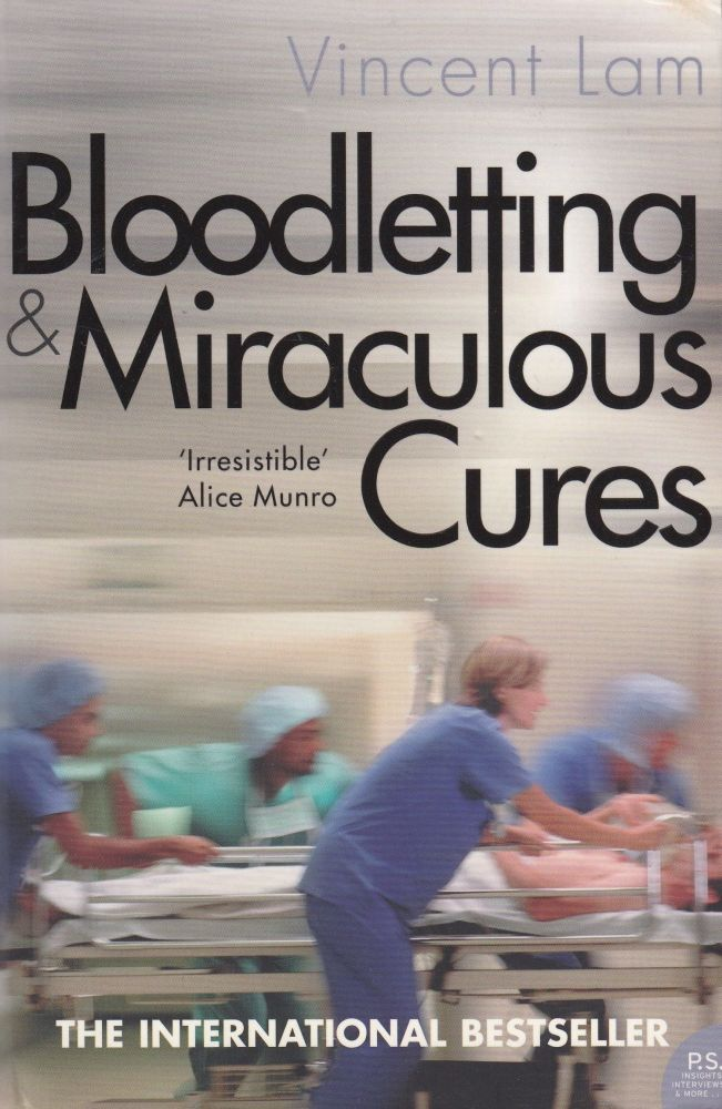 Bloodletting and Miraculous Cures. Vincent Lam.