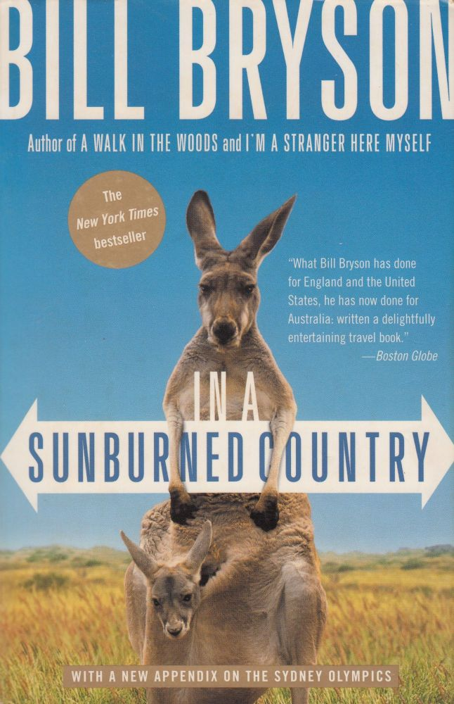 In A Sunburned Country : Down Under. Bill Bryson.