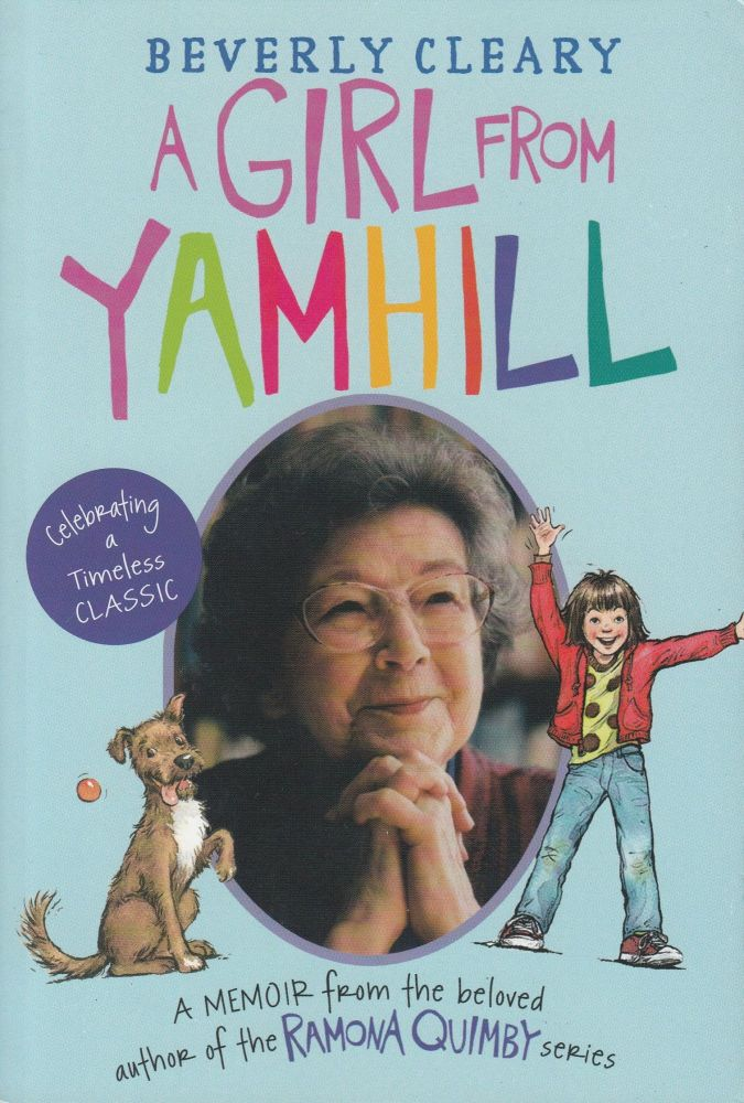 A Girl from Yamhill. Beverly Cleary.