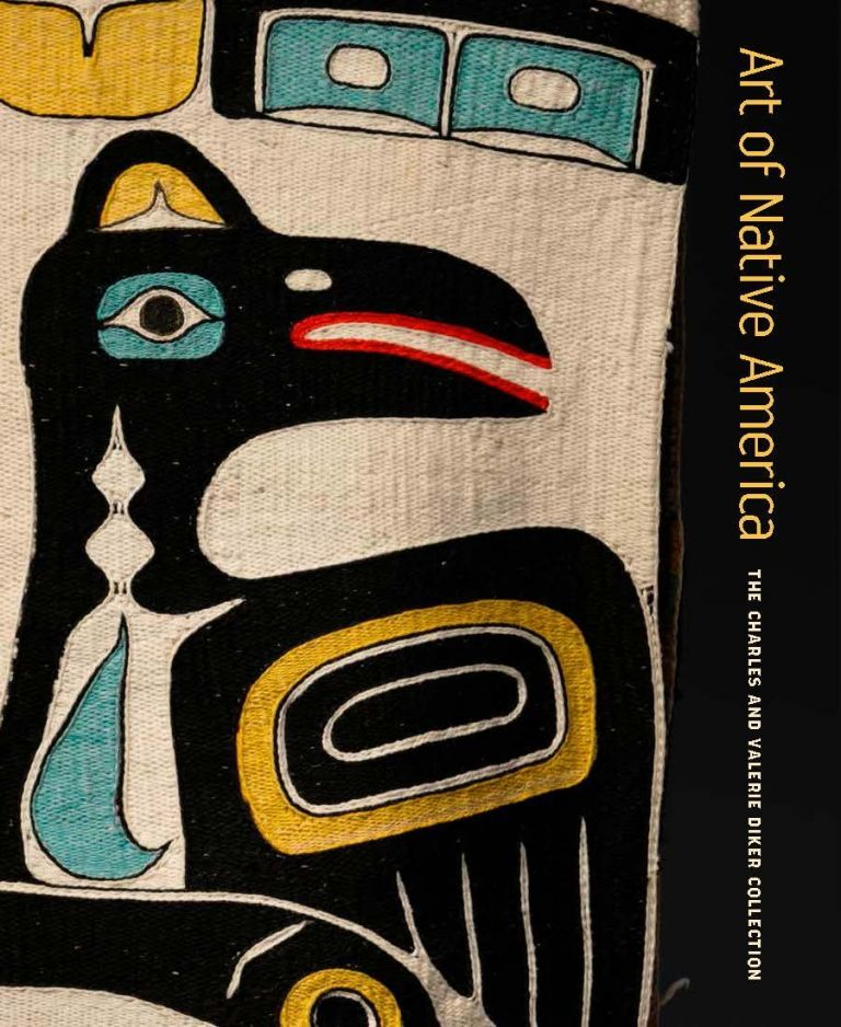 Art of Native America: The Charles and Valeria Diker Collection. Gaylord Torrence.