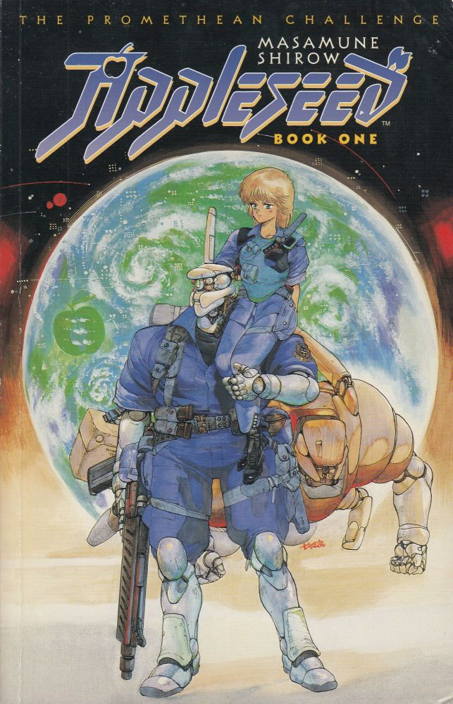 Appleseed Book One: The Promethean Challenge. Masamune Shirow.