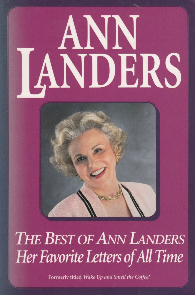 The Best of Ann Landers: Her Favourite Letters of All Time. Ann Landers.