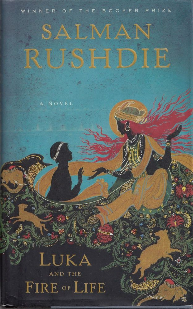 Luka and The Fire of Life: A Novel. Salman Rushdie.
