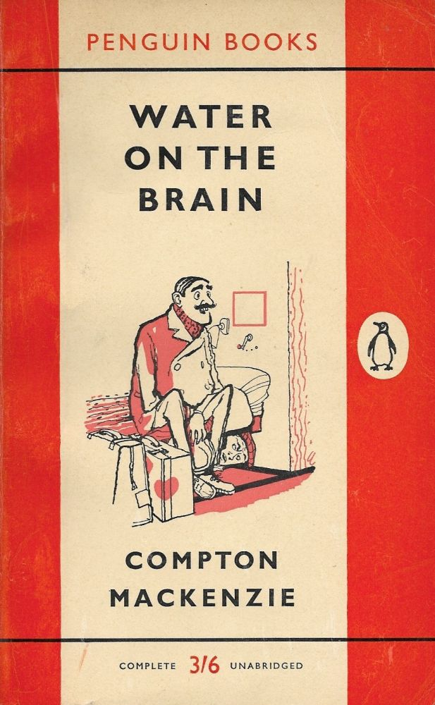 Water on the Brain. Compton Mackenzie.