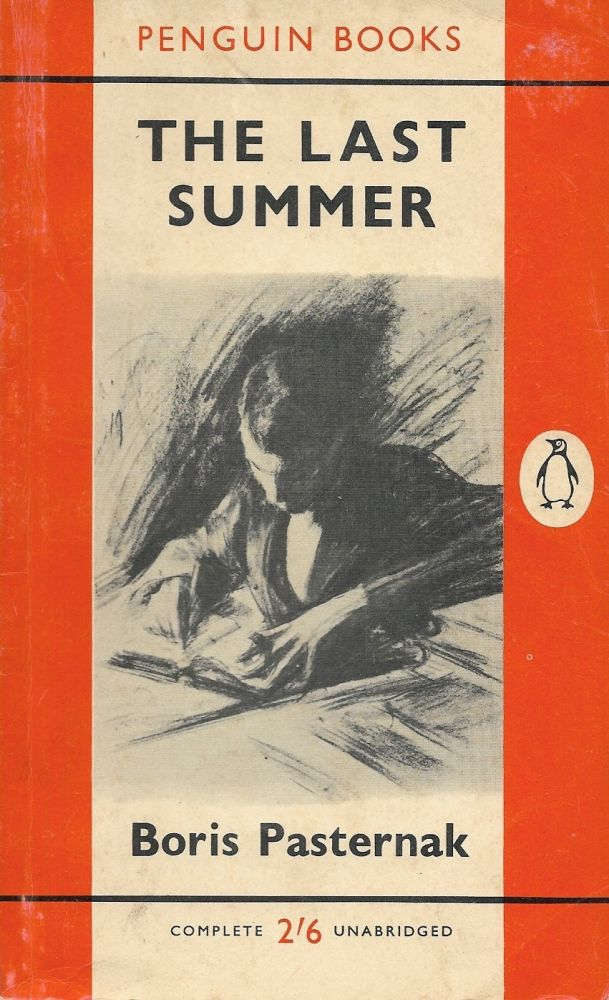 The Last Summer. Boris Pasternak.
