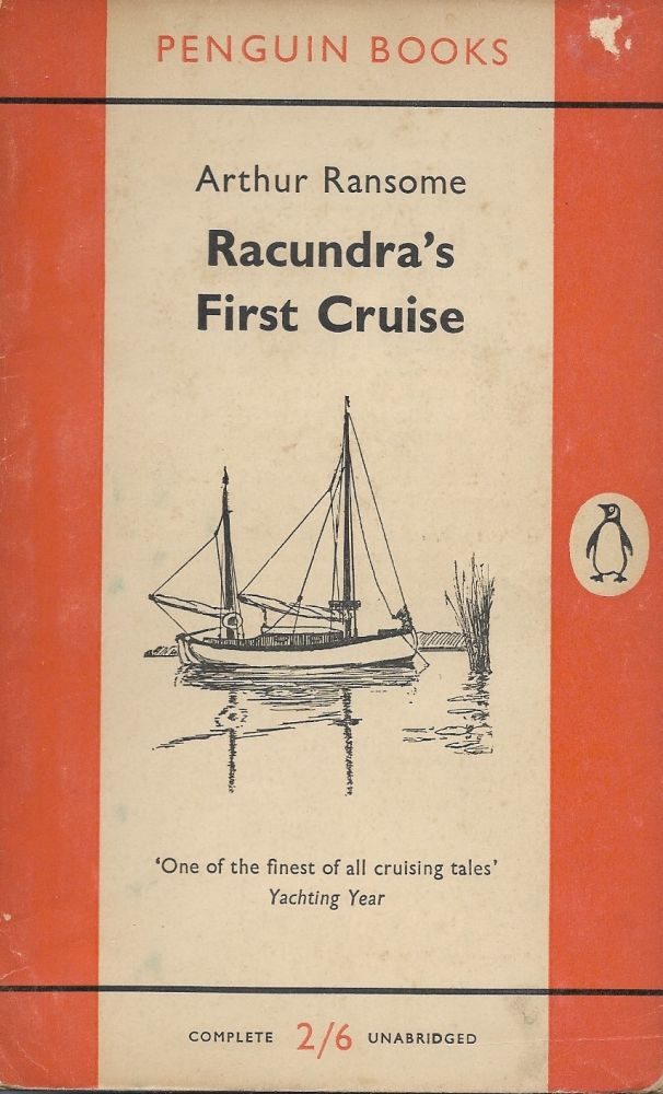 Racundra's First Cruise. Arthur Ransome.