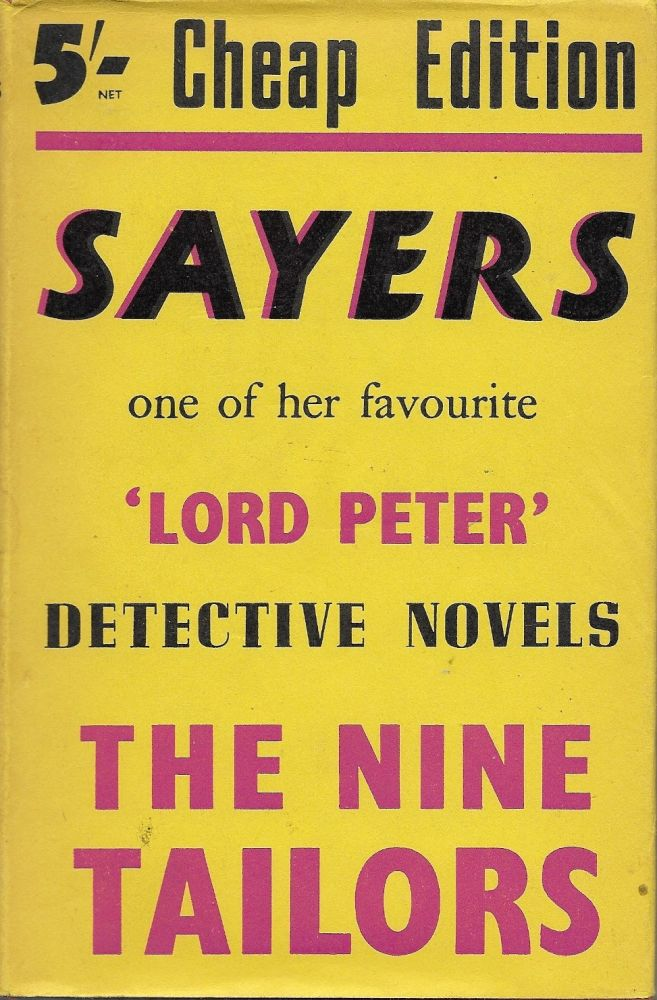 The Nine Tailors (A Lord Peter Wimsey Novel). Dorothy Sayers.
