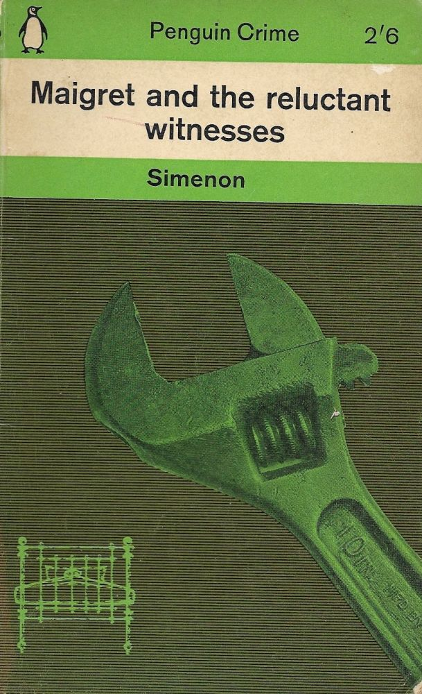 Maigret and the Reluctant Witness. Georges Simenon.