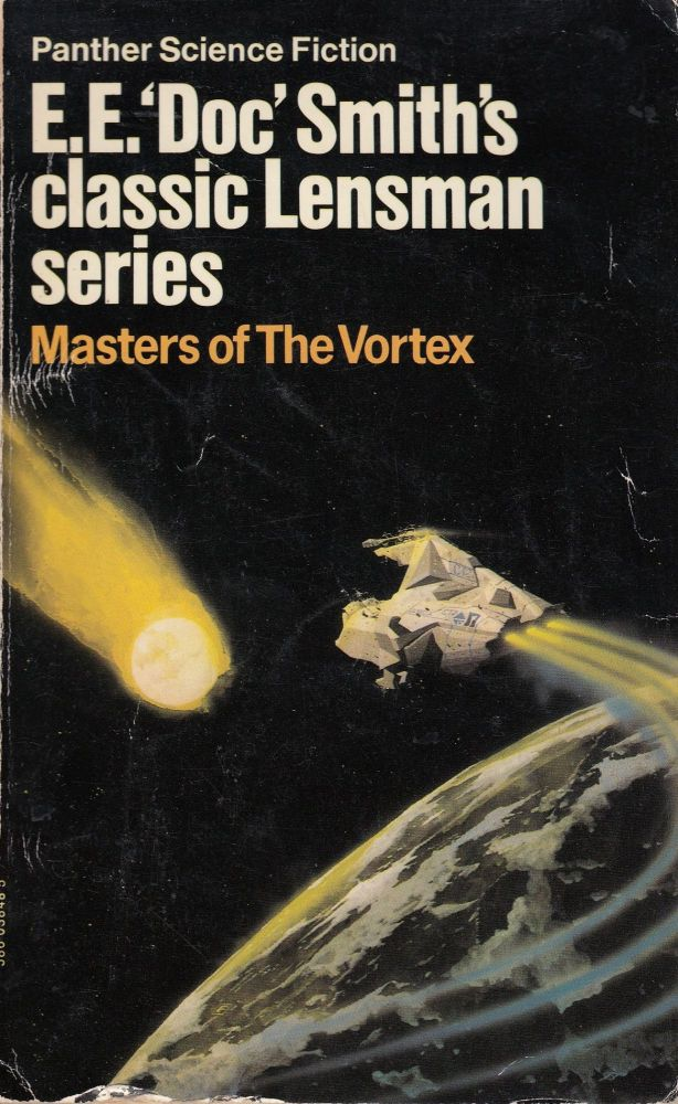 Masters of the Vortex (Lensman series). EE Doc Smith.