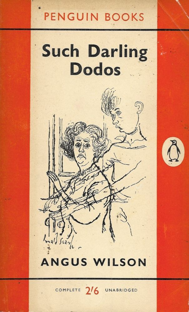 Such Darling Dodos. Angus Wilson.