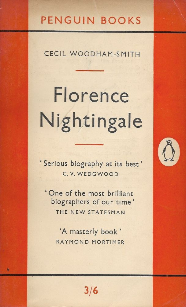 Florence Nightingale. Cecil Woodham-Smith.