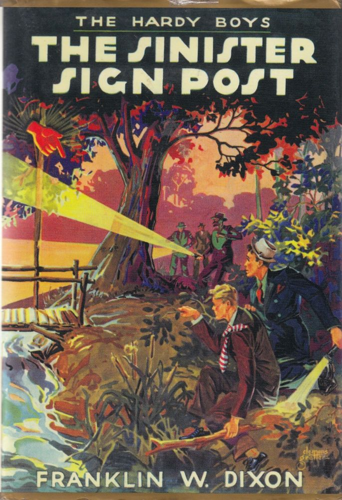 The Hardy Boys: The Sinister Sign Post. Franklin W. Dixon.