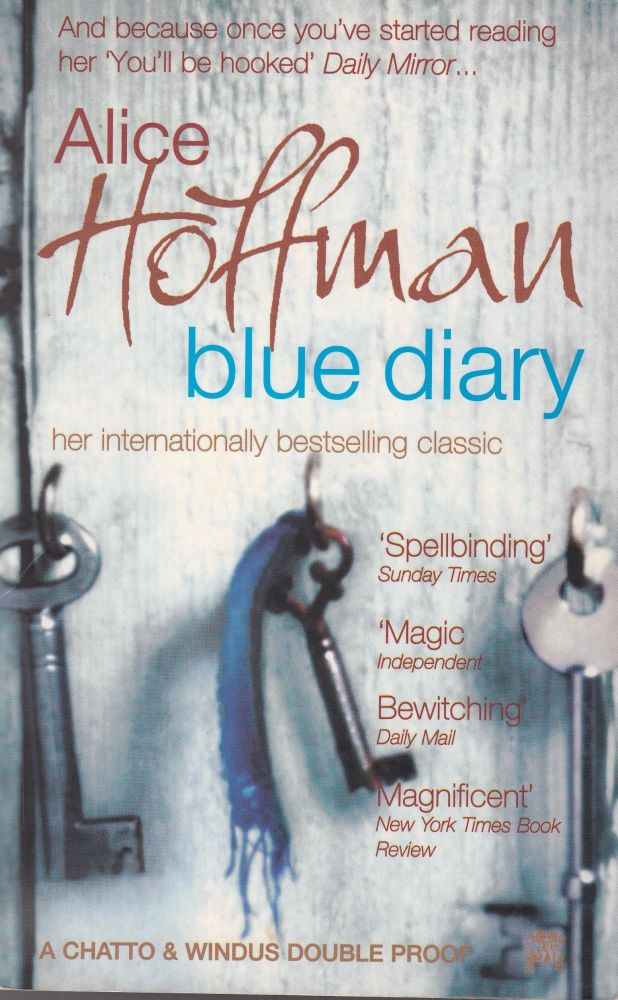 Blue Diary and Blackbird House. Alice Hoffman.