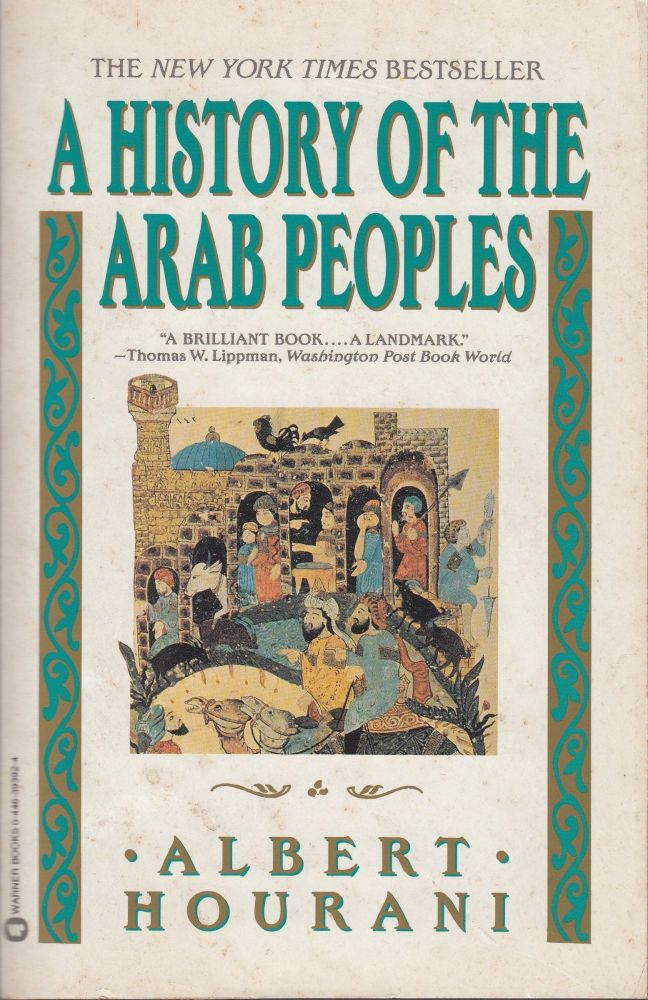 A History of the Arab Peoples. Albert Hourani.