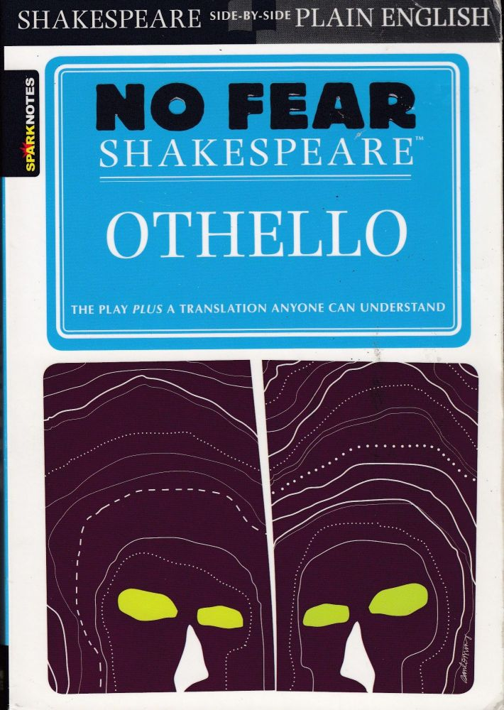 No Fear Shakespeare: Othello (Sparknotes)
