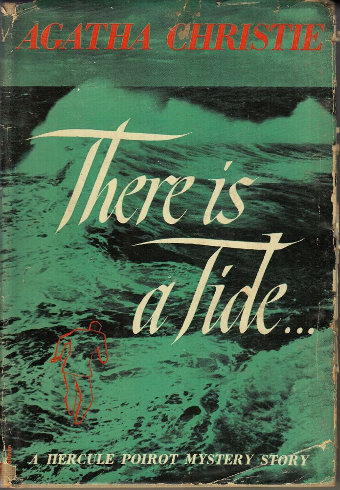 There is a Tide . . . (A Hercule Poirot Mystery Story). Agatha Christie.