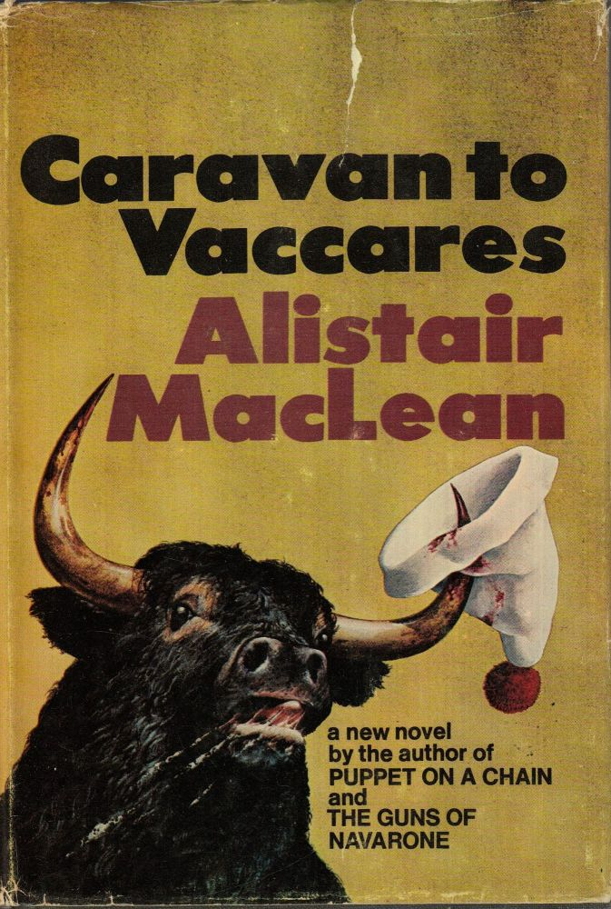 Caravan to Vaccares. Alistair MacLean.