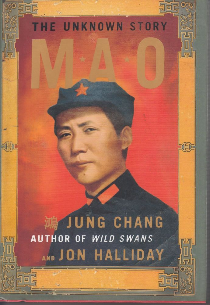 Mao: The Unknown Story. Jon Halliday Jung Chang.