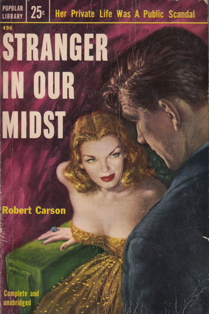Stranger in Our Midst. Robert Carson.