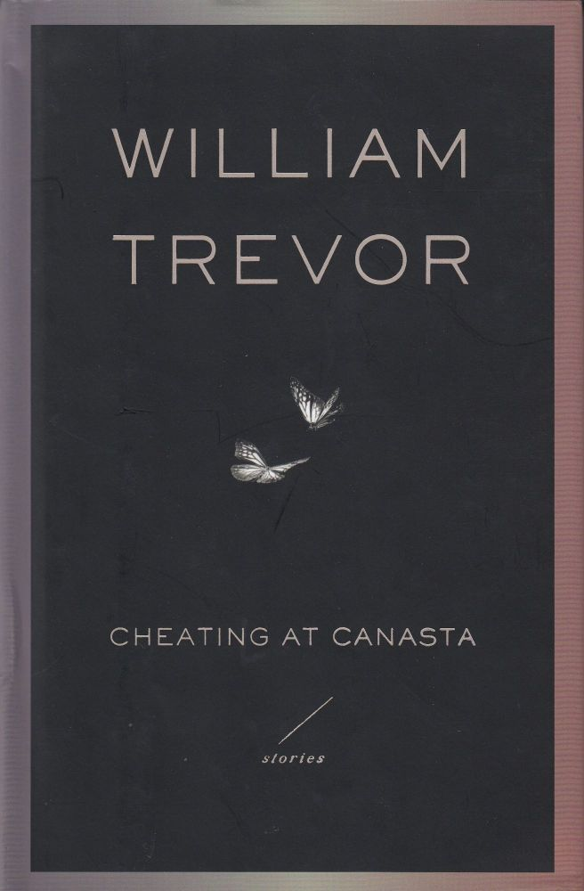 Cheating at Canasta. William Trevor.
