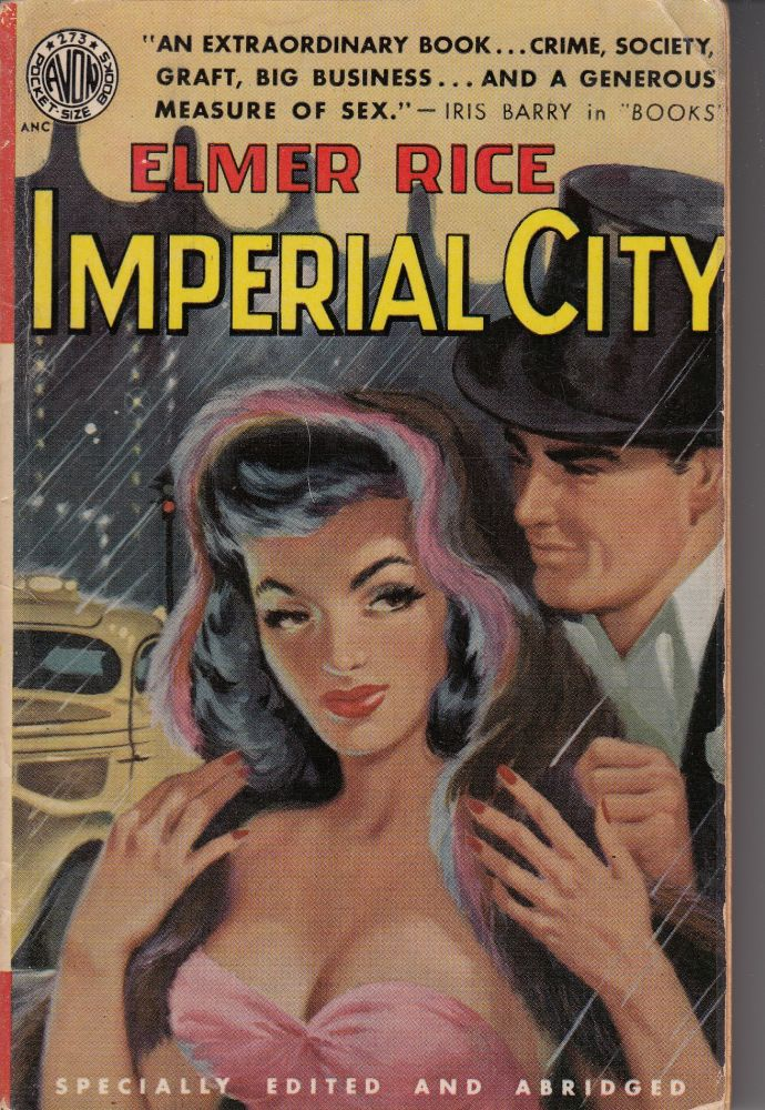 Imperial City. Elmer Rice.