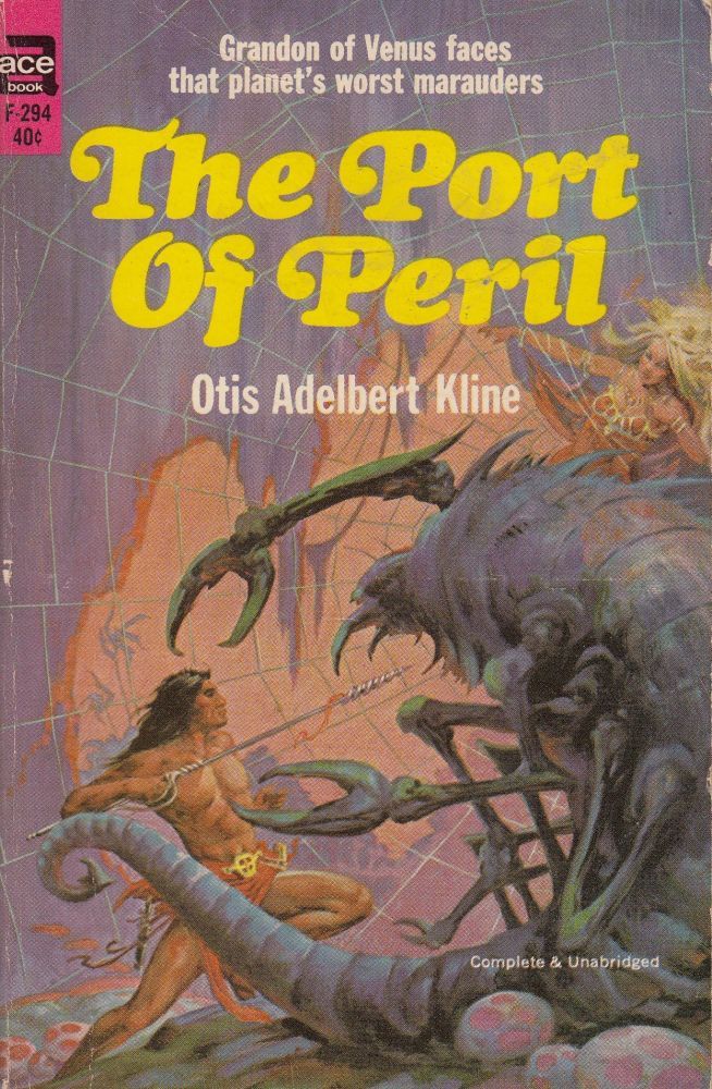The Port of Peril. Otis Adelbert Kline.