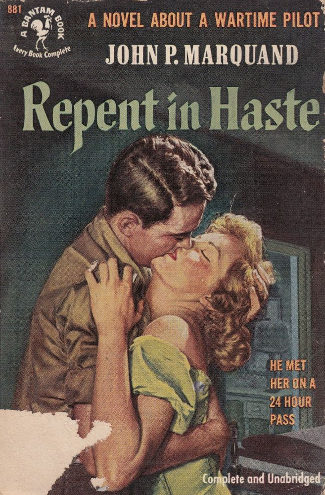 Repent in Haste. John P. Marquand.