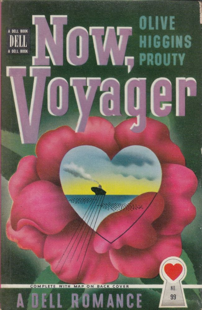 Now, Voyager. Olive Higgins Prouty.