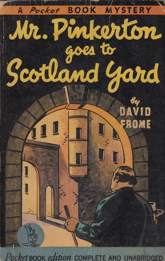 Mr. Pinkerton Goes to Scotland Yard. David Frome.