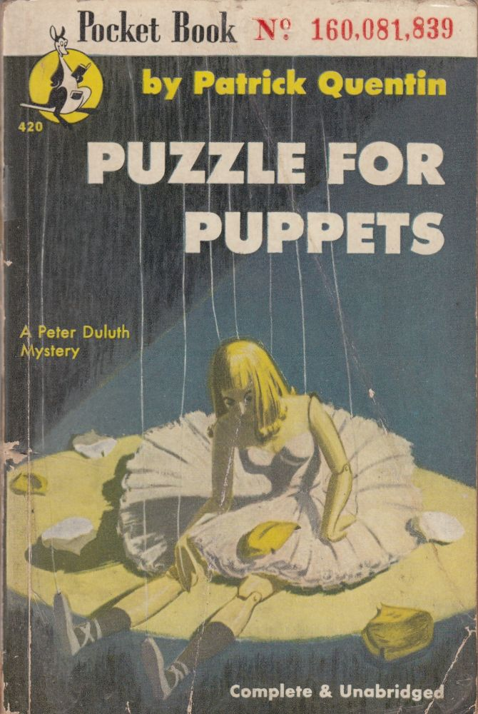 Puzzle for Puppets: A Peter Duluth Mystery. Patrick Quentin.