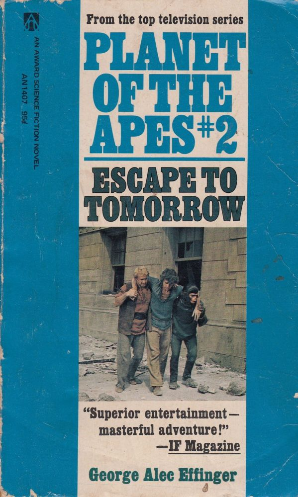 Escape to Tomorrow (Planet of the Apes #2). George Alec Effinger.