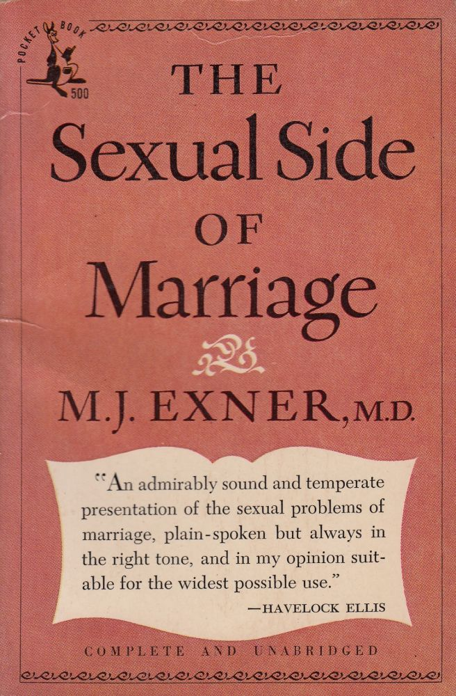 The Sexual Side of Marriage. M. D. M J. Exner.