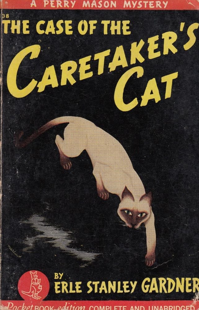 The Case of the Caretaker's Cat: A Perry Mason Mystery. Erle Stanley Gardner.