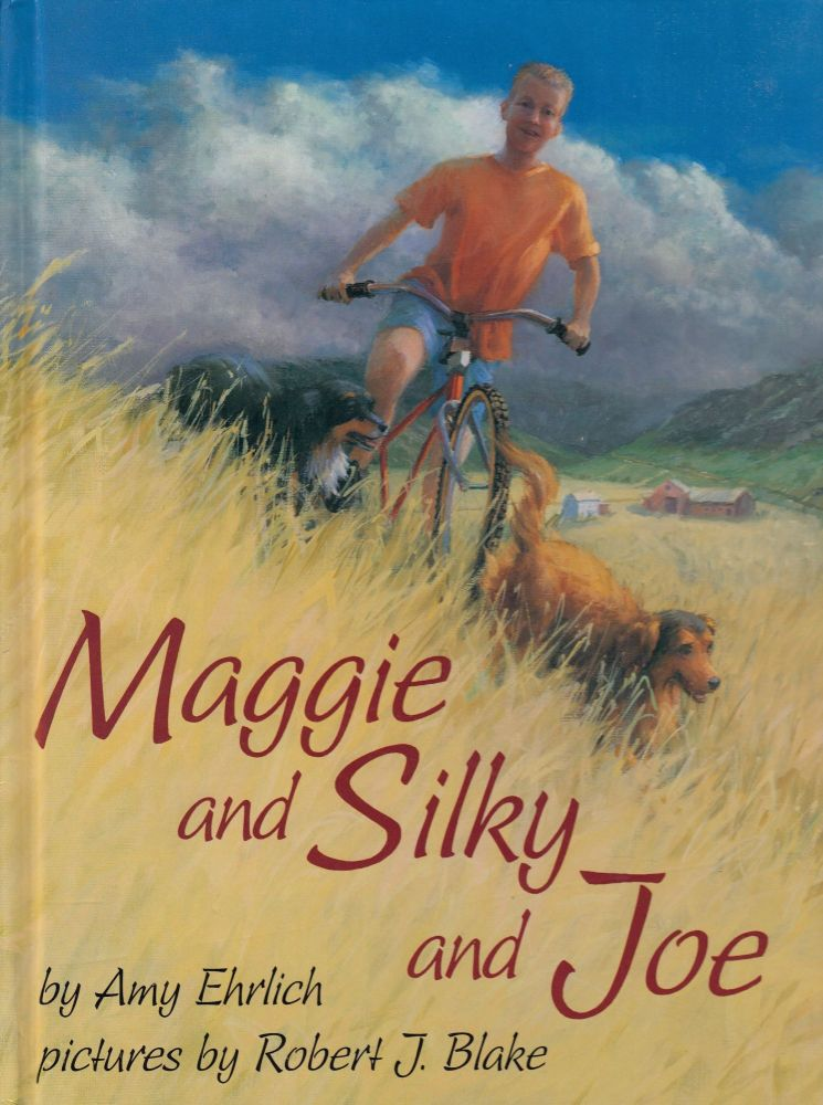 Maggie and Silky and Joe. Amy Ehrlich.