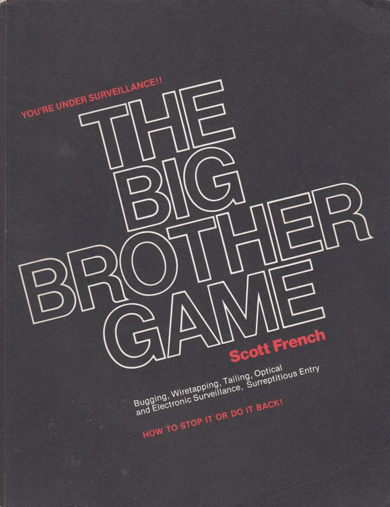 The Big Brother Game. Scott French.