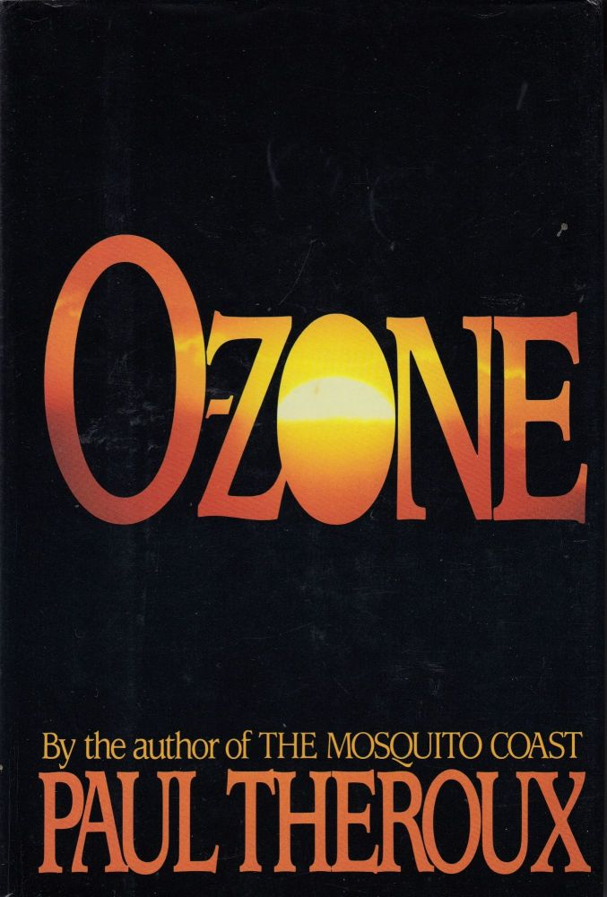 O-Zone. Paul Theroux.