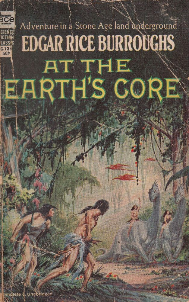 At the Earth's Core (Complete and Unabridged). Edgar Rice Burroughs.